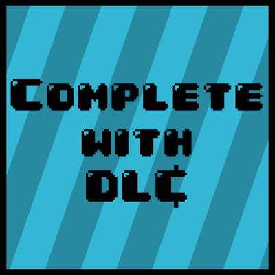 Complete With DLC