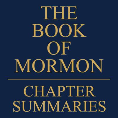 Book of Mormon Chapter Summaries