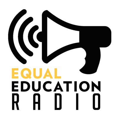 Equal Education Radio