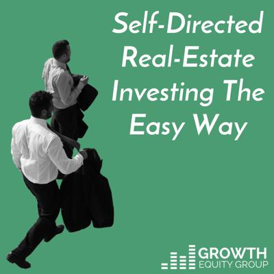 Self-Directed Real-Estate Investing The Easy Way