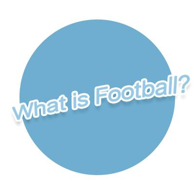 What is Football?