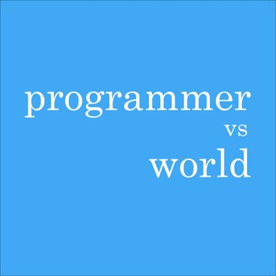 Programmer Vs World