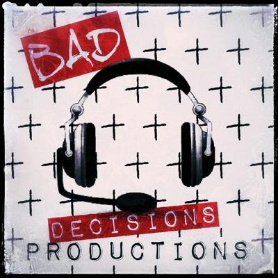 Bad Decision Productions
