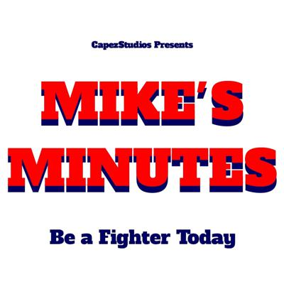 Mike's Minutes