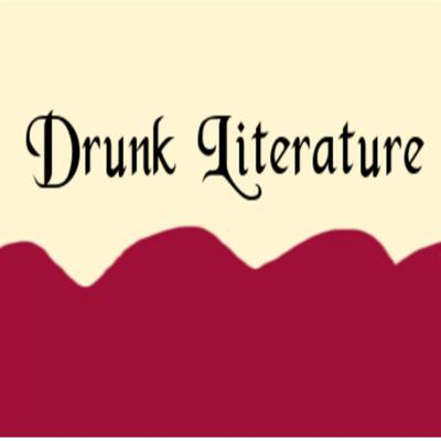 Drunk Literature Podcast