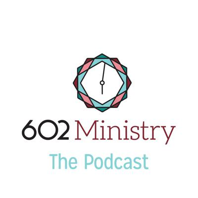 602 Ministry