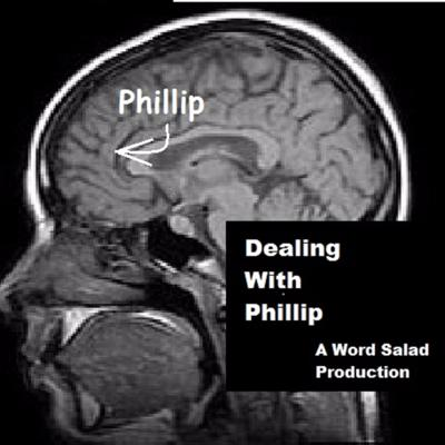 Dealing With Phillip