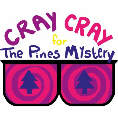 Cray Cray For The Pines Mystery