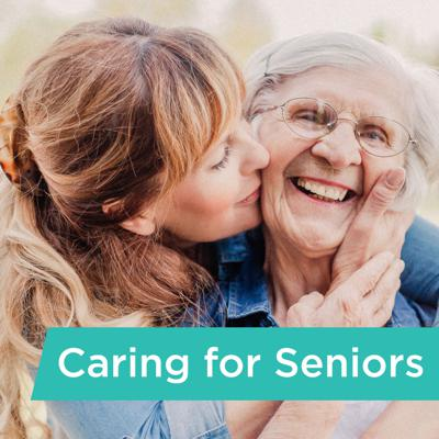 Caring for Seniors