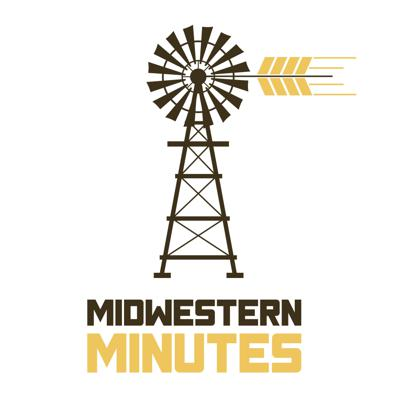 Midwestern Minutes Podcast