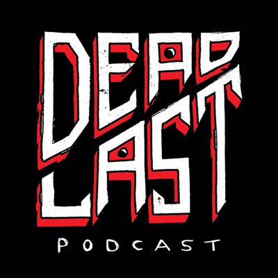 Dead Last Podcast