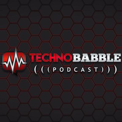 The Technobabble Podcast