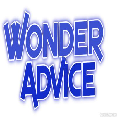 Welcome to WonderAdvice: Advice for the modern world.   Each week enjoy episodes of WonderAdvice where I give you advice about-- well whatever you send us! Email me your problems and I will solve them!   Email: wonderadvice@gmail.com   WonderAdvice was created and is written by a 17 year old from the Chicago area.   And don't forget to subscribe to never miss an episode!