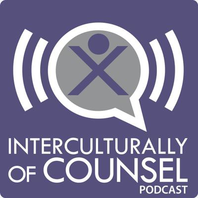 Interculturally of Counsel Podcast