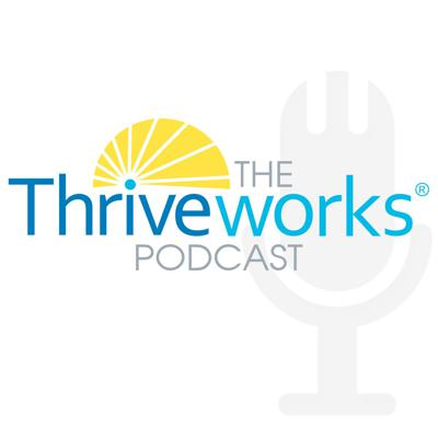 Thriveworks Podcast