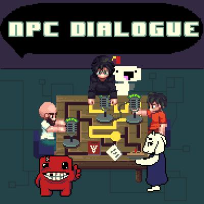 NPC Dialogue: Indie Games Podcast