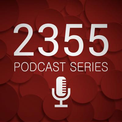 2355 Podcast Series