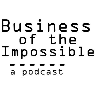 Business of the Impossible. A podcast with host James Lontayao where he explores the minds of Artists, Creators, Innovators, and Thinkers with humor, wonderment and coffee.