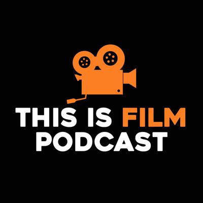 This Is Film Podcast Radio Network