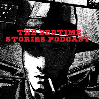 The Bedtime Stories podcast features your humble reader, leading you through the moon-splashed vistas of seedy underbellies and swampy, eldritch, alien landscapes. Lovecraft, Chandler, Chambers, and Poe name just a few of our stewards.  Should you have any suggestions for stories, or, even have stories of your own, please contact at  bedtimestories666@gmail.com.