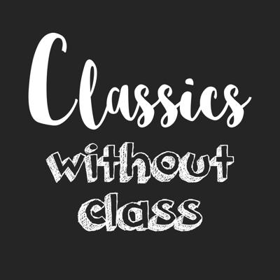 Classics Without Class