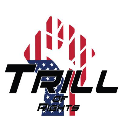 Trill of Rights