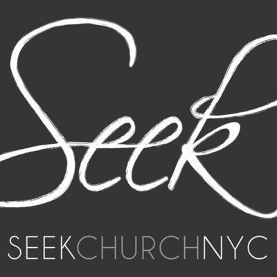 SEEK CHURCH NYC Podcast