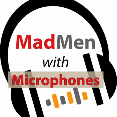 MadMenwithMicrophones