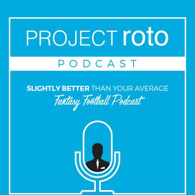 ProjectRoto + DFS + Podcast = Slightly Better Than Your Average Podcast