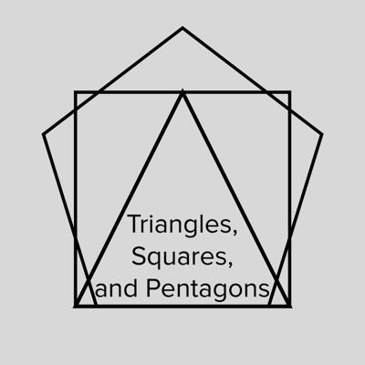 Triangles, Squares, and Pentagons (A podcast about cubing)