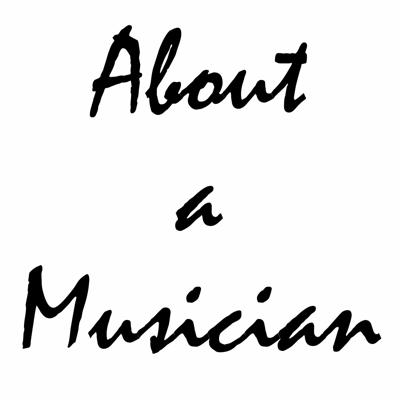 About a Musician