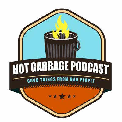 Hot Garbage Podcast