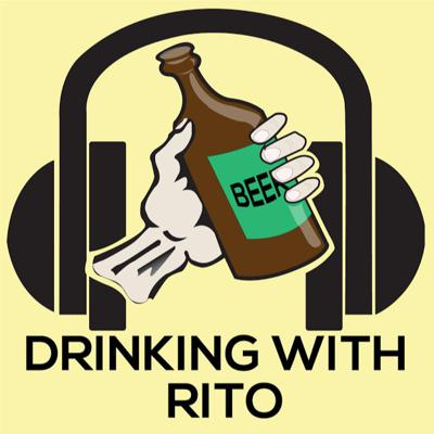 Podcast by DrinkingwRito