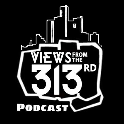 Detroits Very Own Podcast Its Talent In The City  That Need To Be Heard Support the Movement   Twitter @viewsfromthe313 instagram @viewsfromthe313rdpodcast