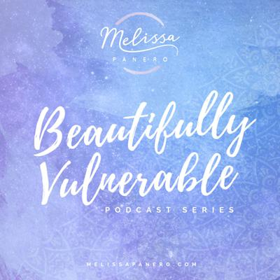 Beautifully Vulnerable Podcast