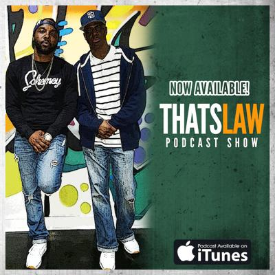 Thats Law Podcast