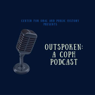 Outspoken: A COPH Podcast