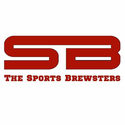 Sports Brewsters Podcast