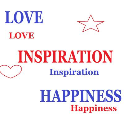 Inspiration, love and happiness