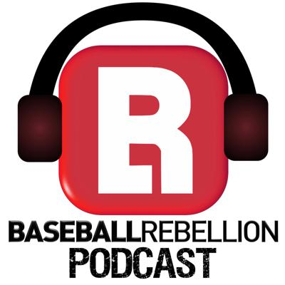 Baseball Rebellion Podcasts