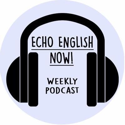 EchoEnglish NOW!