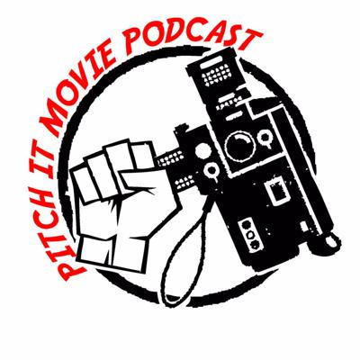 Pitch It Movie Podcast