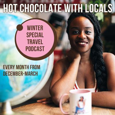 Hot Chocolate With Locals