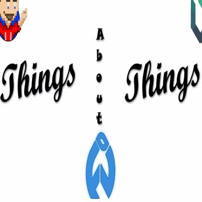 Things About Things