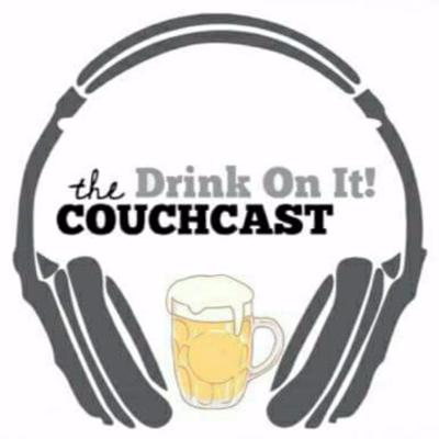 Drink On It! Couchcast
