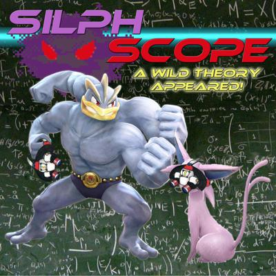 Silph Scope Podcast
