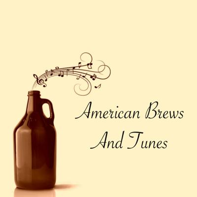 American Brews And Tunes