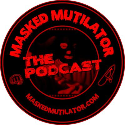 Hear exclusive insider news on the upcoming feature film Masked Mutilator. From pro-wrestling to horror, and martial arts — Masked Mutilator has it all. Join Executive Producer and Co-Screenwriter Dale Schneck each week as he takes you behind the scenes of this one-of-a-kind movie.