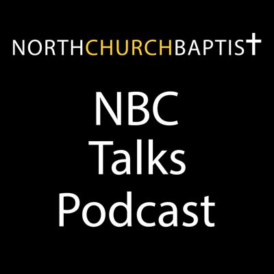 Northchurch Baptist Church Talks