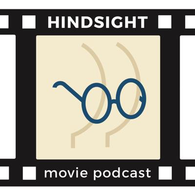 Hindsight Movie Podcast